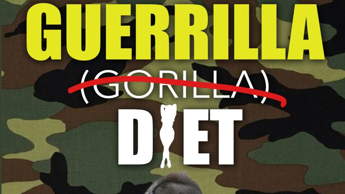 Guerrilla diet